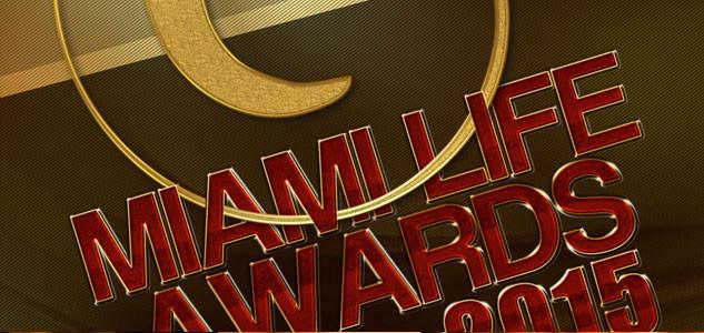 Nominados Miami Life awards 2015